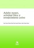 Adulto mayor, actividad física y envejecimiento activo