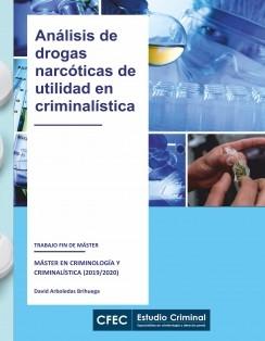 Análisis de drogas narcóticas de utilidad en criminalística