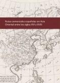 Rutas comerciales españolas en Asia Oriental entre los siglos XVI y XVIII
