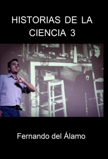 Historias de la Ciencia 3