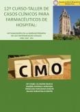 12º CURSO-TALLER DE CASOS CLÍNICOS PARA FARMACÉUTICOS DE HOSPITAL:   Actualización en la Farmacoterapia de las enfermedades víricas: VIH, VHB Y VHC