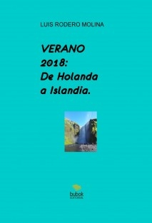 VERANO 2018: DE HOLANDA A ISLANDIA