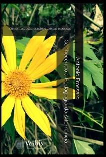 Conhecendo a Pedagogia da Alternância: Contextualização, questões teóricas e práticas