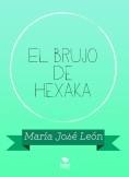 El brujo de Hexaka