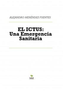 EL ICTUS: Una Emergencia Sanitaria