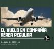 El vuelo en compañía aérea regular