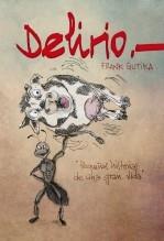 Libro Delirio, autor FrankGutika