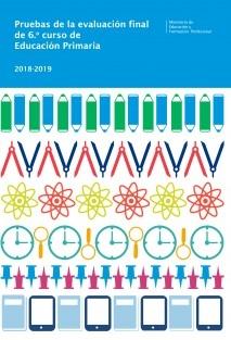 Pruebas de la evaluación de 6º curso de Educación Primaria. Curso 2018-2019