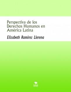 Perspectiva de los Derechos Humanos en América Latina