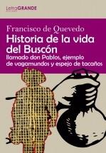 Libro Historia de la vida del Buscón, autor Ediciones LetraGRANDE