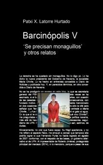 BARCINÓPOLIS V. Se precisan monaguillos y otros relatos