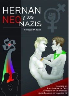 HERNÁN Y LOS NEONAZIS