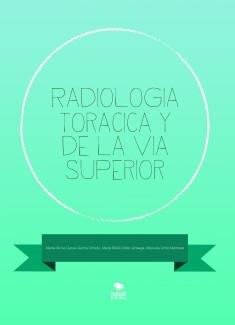 Radiologia Toracica y de la via superior