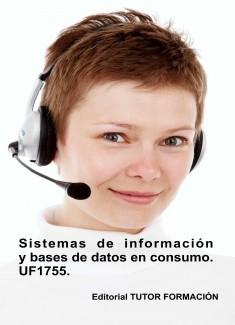 Sistemas de información y bases de datos en consumo. UF1755. (Ed. 2020).