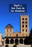 Ripoll y San Juan de las Abadesas