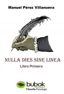 NULLA DIES SINE LINEA - Libro Primero