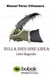 NULLA DIES SINE LINEA   Libro Segundo