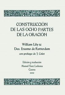 Construcción de las ocho partes de la oración. Edición y traducción de Manuel Sanz Ledesma