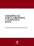 ANEURISMA DE AORTA ABDOMINAL Y TRASPLANTE RENAL