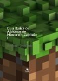 Guía Básica de Aldeanos de Minecraft: Capítulo 1
