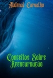Conceitos Sobre Reencarnação