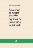 Prevención de riesgos laborales. Equipos de protección individual. 4ª edición