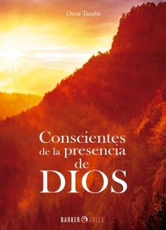 Conscientes de la presencia de DIOS
