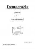 Democracia ¿Qué es? y... ¿en qué consiste?