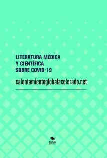 LITERATURA MÉDICA Y CIENTÍFICA SOBRE COVID-19