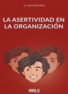 La Asertividad en la Organización
