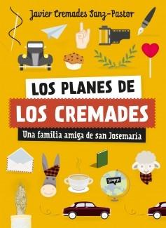 Los planes de los Cremades: una familia amiga de san Josemaría