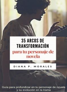 Evolución de tu personaje de novela y 35 ejemplos de arcos de transformación