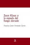 Zeon Klaus y la espada del fuego dorado (Libro I)