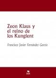 Zeon Klaus y el reino de los Kunglent (Libro II)