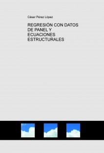 REGRESIÓN CON DATOS DE PANEL Y ECUACIONES ESTRUCTURALES