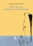 Ecos de una memoria almacenada