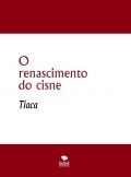 O renascimento do cisne