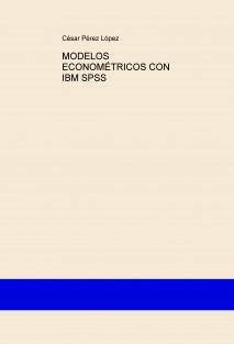 MODELOS ECONOMÉTRICOS CON IBM SPSS