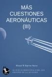 Más cuestiones aeronáuticas (III)