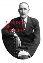 Libro EL MUNDO DE ARNICHES, autor JOSEBA BARRON ARNICHES