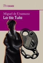 Libro La tía Tula (Edición en letra grande), autor Ediciones LetraGRANDE