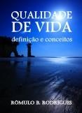 QUALIDADE DE VIDA - Definição e conceitos