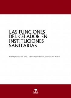 LAS FUNCIONES DEL CELADOR EN INSTITUCIONES SANITARIAS