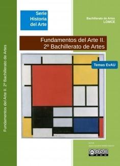 Fundamentos del Arte II. Temas EvAU