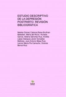 ESTUDIO DESCRIPTIVO DE LA DEPRESIÓN POSTPARTO. REVISIÓN BIBLIOGRÁFICA