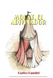 MORAT, EL ADIVINADOR