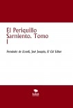 El Periquillo Sarniento. Tomo I