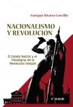 NACIONALISMO Y REVOLUCIÓN. El Estado nación y el Paradigma de la Revolución Integral