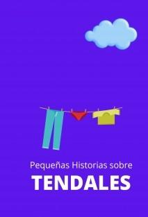 Pequeñas historias sobre tendales
