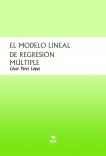 EL MODELO LINEAL DE REGRESIÓN MÚLTIPLE